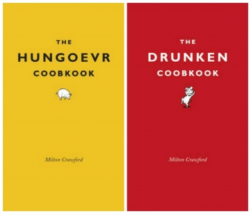 THE DRUNKEN COOKBOOK &  THE HUNGOEVR COOBKOOK